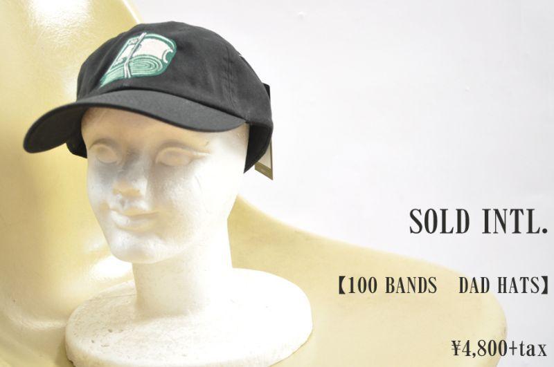 画像1: SOLD INTL. 100 BANDS DAD HATS 帽子 小物 人気 通販 (1)